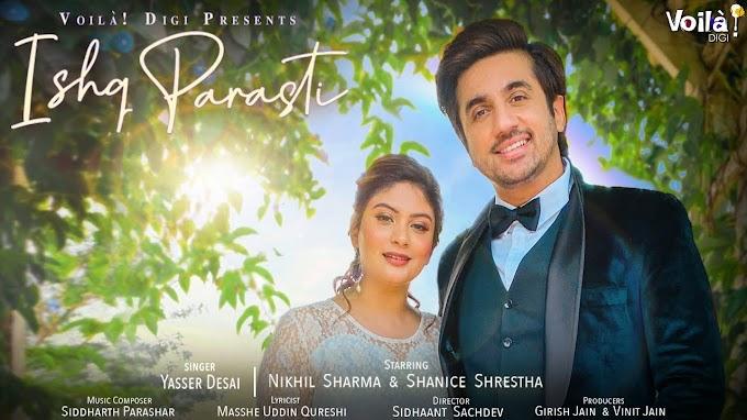 Ishq Parasti Song Lyrics - Yasser Desai