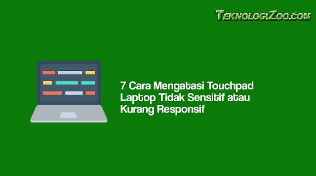 penyebab touchpad tidak responsif