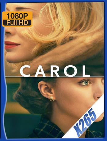 Carol [2015] 1080P Latino [X265_ChrisHD]