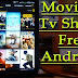 HOW TO STREAM MOVIES AND TV SHOWS FOR FREE ON ANDROID