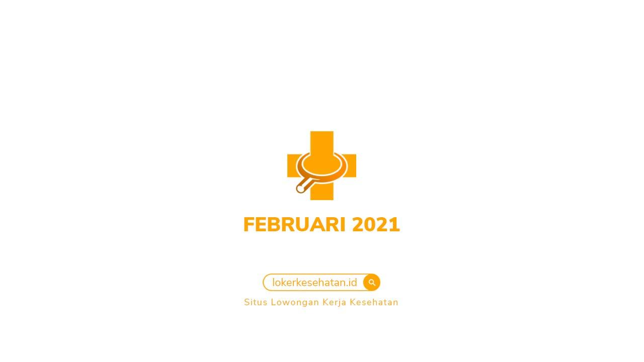 Lowongan Kerja Kesehatan Februari 2021