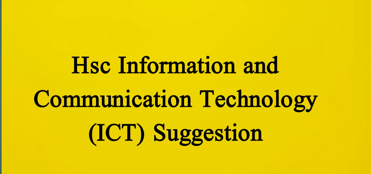 Hsc Information and Communication Technology (ICT)
