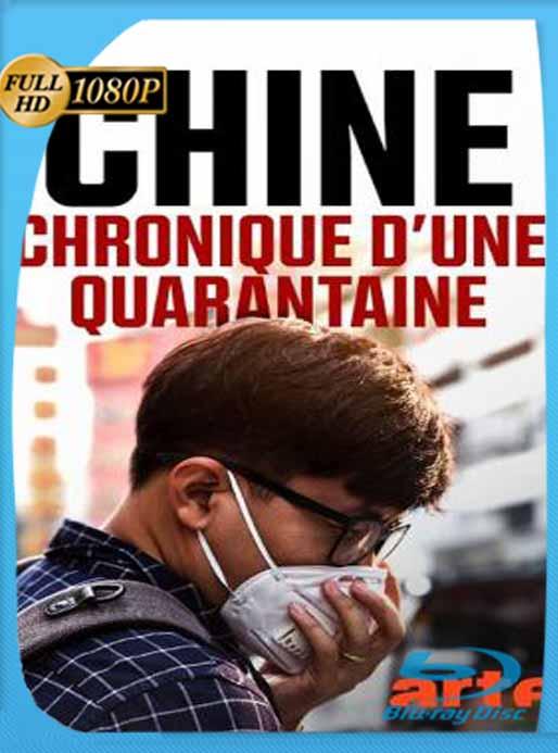 Diario de una Cuarentena: El Coronavirus en China (2020) HD [1080p] Latino [GoogleDrive] SilvestreHD