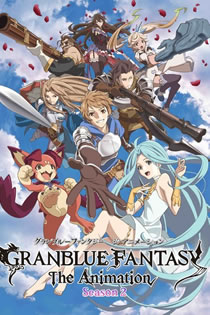 Anime Granblue Fantasy The Animation Season 2 Legendado