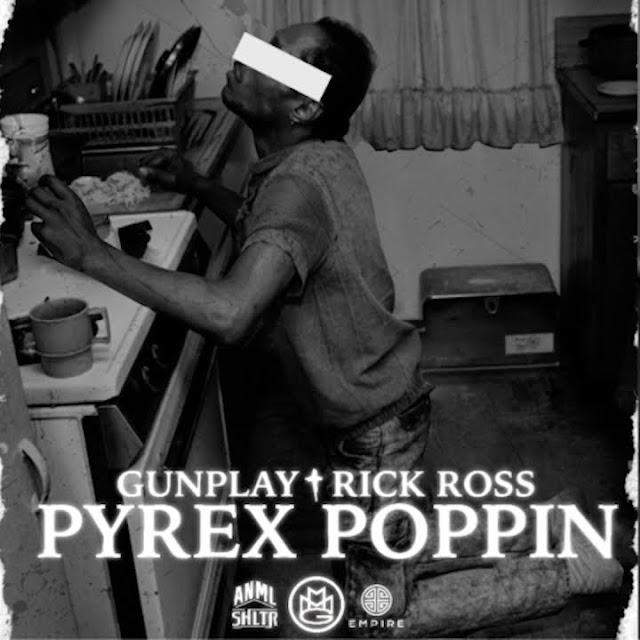 """Gunplay Feat. Rick Ross """"Pyrex Poppin"""""""