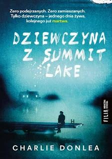 """Charlie Donlea """"Dziewczyna z Summit Lake"""""""