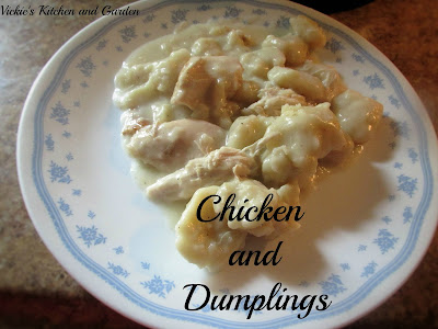 A Way to a Man's Heart is to make some Chicken and Dumplings!