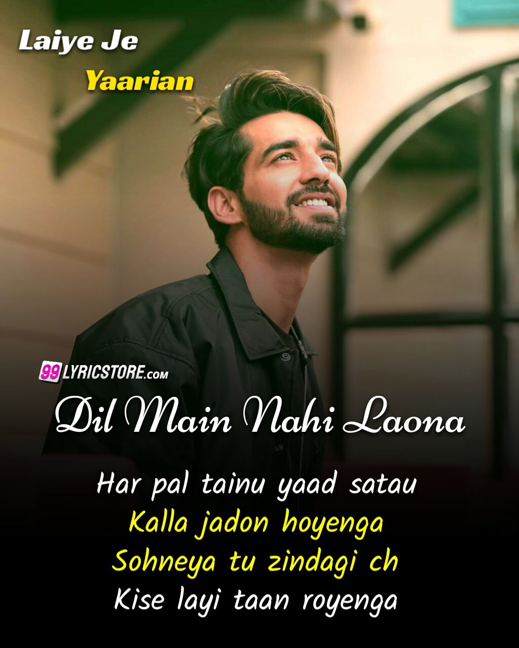 Dil Main Nahi Laona Punjabi Song Lyrics Sung by Maninder Bhuttar from movie Laiye Je Yaarian