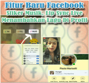 Cara Menggunakan Fitur Baru Facebook Stiker Musik, Lip Sync Live Dan Menambahkan Lagu Di Profil