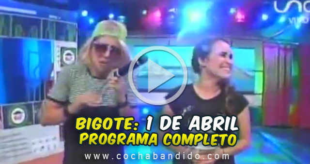 1abril-Bigote Bolivia-cochabandido-blog-video.jpg