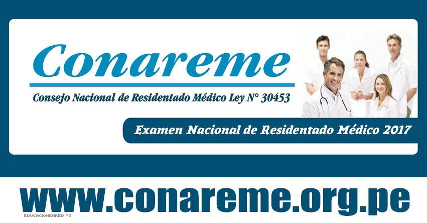 CONAREME Publicó Resultado Final de las Calificaciones del Concurso de Admisión 2017 (Examen Domingo 11 Junio) Ingresantes Residentado Médico - www.conareme.org.pe