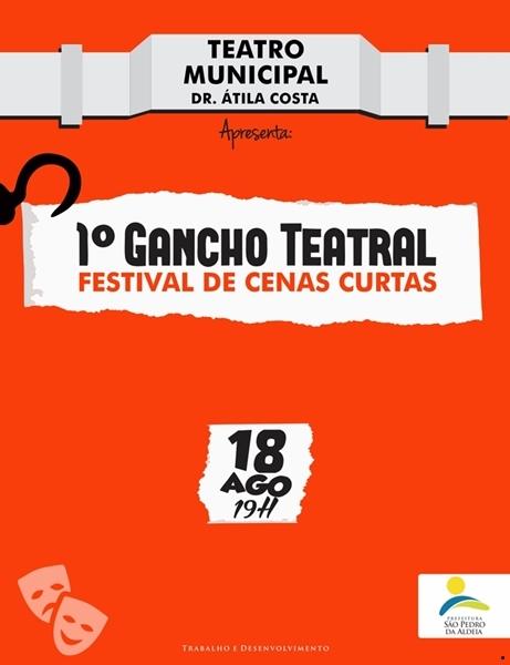1º Festival Gancho Teatral - Festival de Cenas Curtas acontece neste sábado no Teatro Municipal de São Pedro da Aldeia