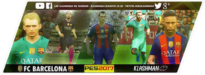 [PES 2017 PC & PS4] FC Barcelona World Club Champions SUPERPACK! by Klashman69