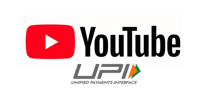YouTube Now Supports UPI Payments In India