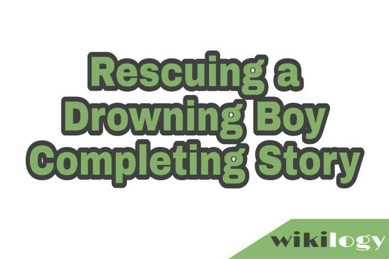 Rescuing a Drowning Boy Completing Story