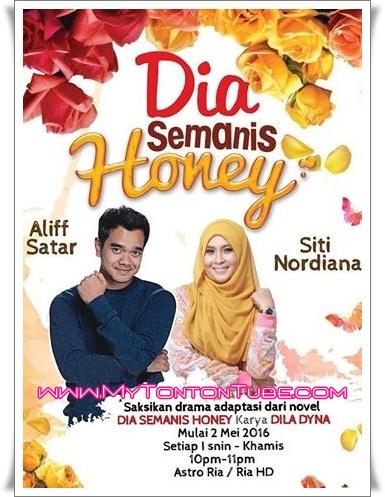 Drama Dia Semanis Honey (2016) Astro - Full Episode