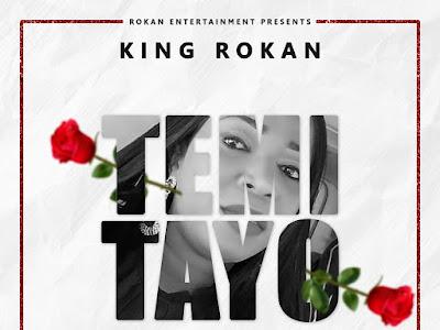 DOWNLOAD MP3: King Rokan - Temitayo