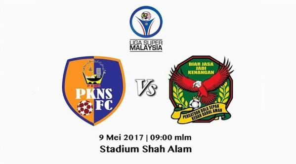 Live Streaming PKNS FC vs Kedah 9.5.2017 Liga Super