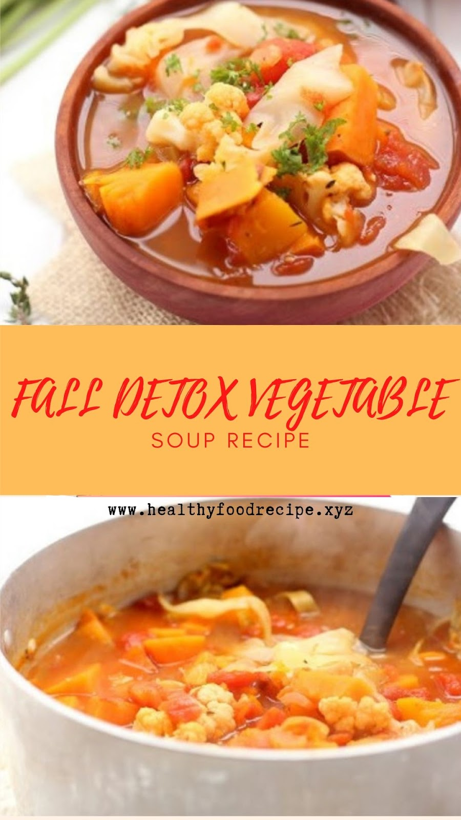 FALL DETOX VEGETABLE SOUP RECIPE