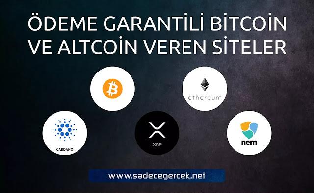 Ödeme garantili Bitcoin ve altcoin veren siteler