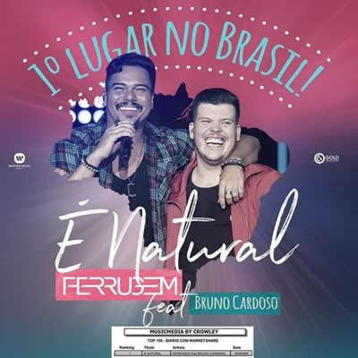Ferrugem (com Bruno Cardoso) - É natural