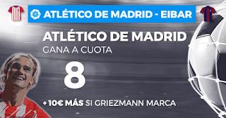 Paston Megacuota Atlético gana Eibar + 10€ Griezmann marca 15 septiembre