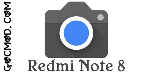 GCam cho Redmi Note 8 v2.0 [Base 7.2.010.276119300] [Kèm cấu hình]