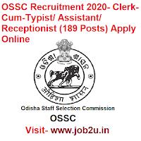 OSSC Recruitment 2020, Clerk-Cum-Typist, Assistant, Receptionist