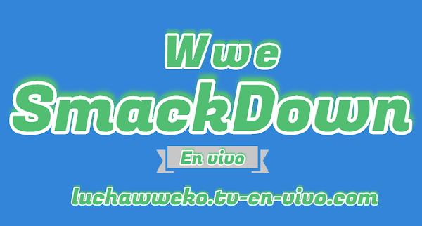 Ver Wwe SmackDown en vivo 6 de marzo 2020 en español
