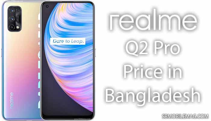 Realme Q2 Pro, Realme Q2 Pro Price, Realme Q2 Pro Price in Bangladesh