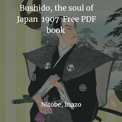 Bushido, the soul of Japan  1907  Free PDF book