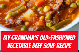 My Grandma's Old-Fashioned Vegetable Beef Soup #beef #beefsoup #soup #vegetable #comfortfood