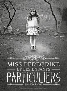 Couverture - Miss perigrine et les enfants particuliers - Ransom Riggs