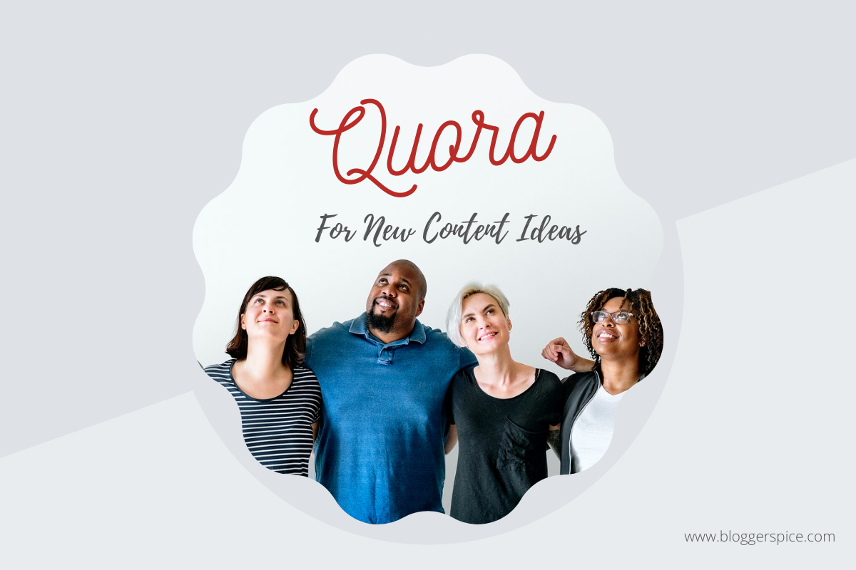 How to Use Quora to Find Great New Content Ideas?