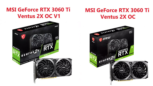 MSI-GeForce-RTX-3060-Ti-Ventus-2X-OCV1-vs-MSI-GeForce-RTX-3060-Ti-Ventus-2X-OC-Box
