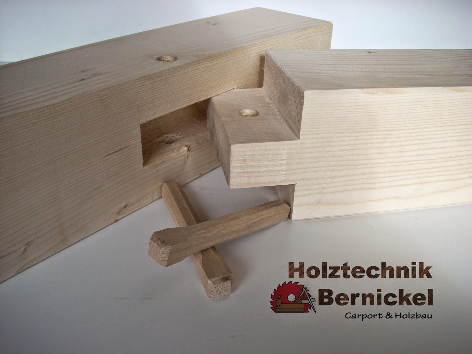 Holztechnik bernickel carport holzbau for Holzverbindungen zimmermann