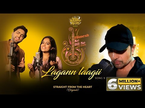 लगन लागी Lagan laagi lyrics in Hindi Mohd Danish x Sayli Kamble Himesh ke dil se Hindi Song