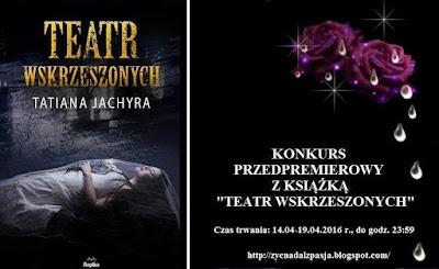 http://zycnadalzpasja.blogspot.com/2016/04/konkurs-przedpremierowy_14.html