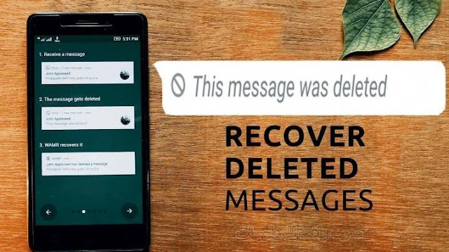http://www.rftsite.com/2019/08/WAMR-Recover-deleted-messages.html