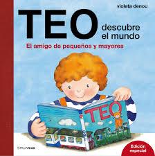 """""""Teo descubre el mundo"""" de Violeta Denou"""