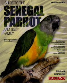 Guide to the Senegal Parrot and Its Family 2nd Edition