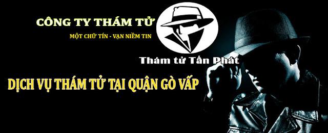 Dịch vụ thám tử giá rẻ tại Quận Gò Vấp TPHCM
