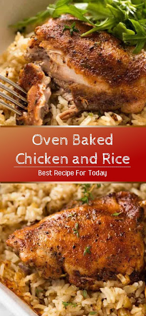 Oven Baked Chicken and Rice Recipe #dinner #chicken #baked #rice