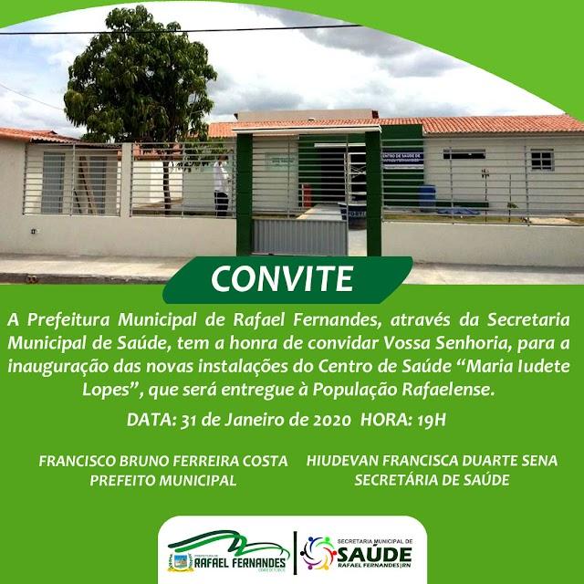 Prefeitura de Rafael Fernandes, entregará novo Centro de Saúde nesta sexta (31)