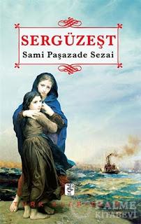 Sergüzeşt PDF İndir - Samipaşazade Sezai