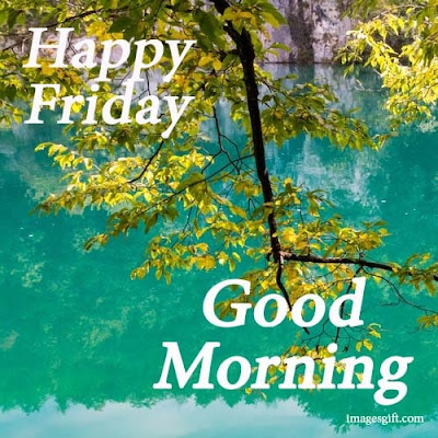 happy friday good morning images with quotes