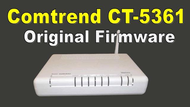 Comtrend CT-5361 Original Firmware Setup