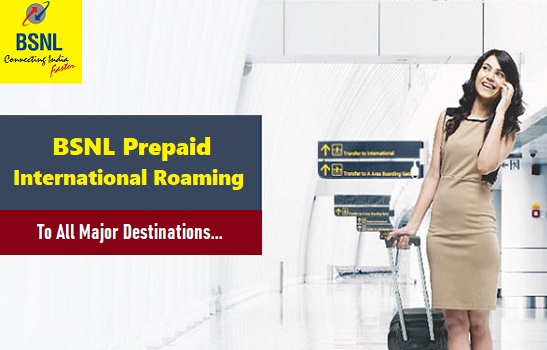 BSNL launched Prepaid International Roaming in New Zealand & Italy, Service is now available in more than 52 countries