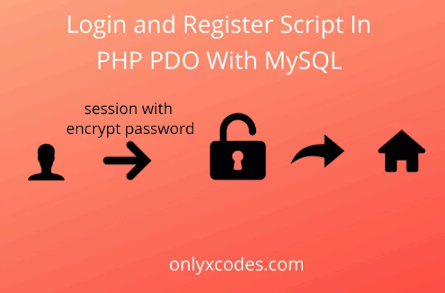 Login and Register Script In PHP PDO With MySQL | onlyxcodes