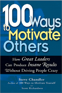 100 Ways to Motivate Others by Scott Richardson, Steve Chandler PDF Book Download